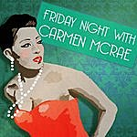Carmen McRae Friday Night With Carmen Mcrae