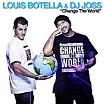 Louis Botella Change The World