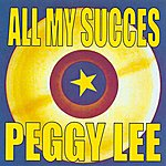 Peggy Lee All My Succes - Peggy Lee
