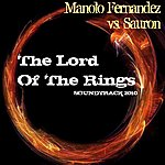 Manolo Fernandez Manolo Fernandez Vs. Sauron : The Lord Of The Rings (Soundtrack 2010)