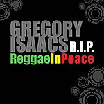Gregory Isaacs Gregory Isaacs R.I.P - Reggae In Peace