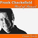 Frank Chacksfield & His Orchestra West Of Sunset