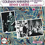 Coleman Hawkins Coleman Hawkins And His Orchestra 1940 - Benny Carter And His Orchestra