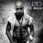 Elizio I'm Back