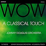 Johnny Douglas A Classical Touch