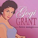 Gogi Grant Love Songs