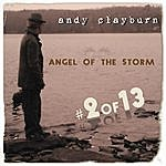 Andy Clayburn Angel Of The Storm, #2 Of 13