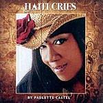 Paulette Castel Haiti Cries