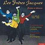 Les Frères Jacques Poésie Et Dérision : Les Débuts (1948-1950)
