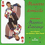 Maurice Larcange Musette À Domicile (Feat. Marc Pascal) [French Accordion]