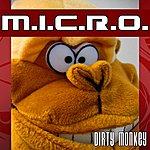 Micro Dirty Monkey