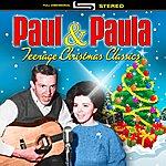 Paul & Paula Teenage Christmas Classics