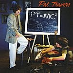 Pat Travers Pt=mc2