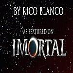 Rico Blanco Imortal Theme Song