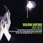 William Shatner William Shatner Has Been
