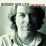 Buddy Miller The Best Of The Hightone Years