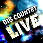 Big Country Big Country Live!