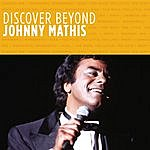 Johnny Mathis Discover Beyond