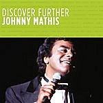 Johnny Mathis Discover Further