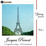 Jacques Prévert Young Forever : Jacques Prévert, Vol. 1