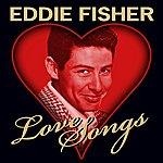 Eddie Fisher Love Songs