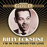 Billy Eckstine Forever Gold - I'm In The Mood For Love
