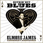 Elmore James Nothin' But The Blues