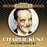 Charlie Kunz Forever Gold - As Time Goes By