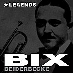 Bix Beiderbecke Legends