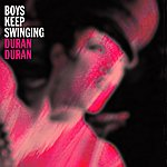 Duran Duran Boys Keep Swinging (For War Child)
