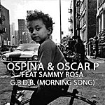 Davidson Ospina G.B.D.B. (Morning Song)