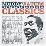 Muddy Waters Classics