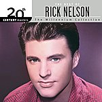 Rick Nelson 20th Century Masters: The Millennium Collection: Best Of Rick Nelson (International Version)