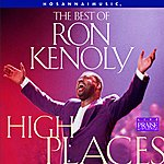 Ron Kenoly The Best Of Ron Kenoly : High Places