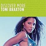 Toni Braxton Discover More