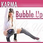 Karma Bubble Up