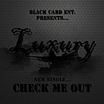 Luxury Check Me Out - Single