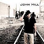 John Hill Across The Field Of Dreams