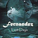Fernandez Last Days