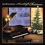Joe Bongiorno A Candlelight Christmas - Solo Piano