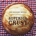 The Hungry Monks Superior Crust