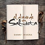 Danny Rivera El Diario De Un Salmista