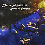 Dana Agnellini River Of Dreams
