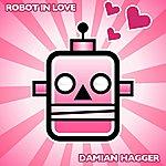 Damian Hagger Robot In Love - Single