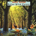 Anjey Satori Relax With Forest