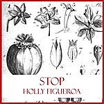 Holly Figueroa Stop