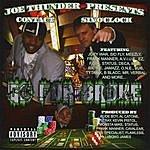 Contact Joe Thunder Presents...Go For Broke