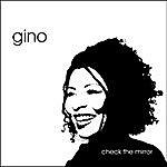 Gino Check The Mirror
