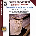 Nova Schola Gregoriana Cantemus Domino : La Psalmodie Du Soliste Dans La Messe