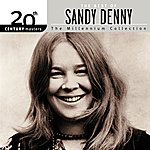 Sandy Denny 20th Century Masters: The Millennium Collection: Best Of Sandy Denny